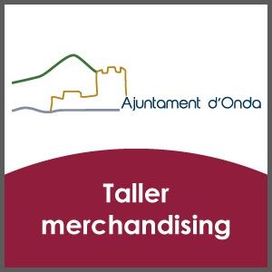 Taller Merchandising